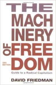 The Machinery of Freedom by David Friedman