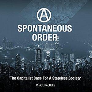spontaneous_order_chase_rachels